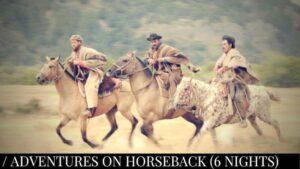 Adventures on horseback (Jakotango) 6 nights